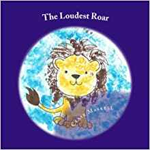 The Loudest Roar book cover