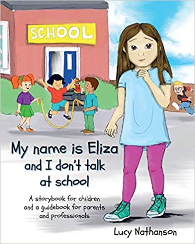 My name is Eliza and I don't talk at school - book cover