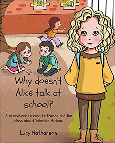 Why doesn't Alice talk at school? - book cover